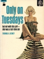 book title=Only on Tuesdays