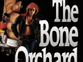 book title=The Bone Orchard