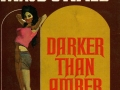 book title=Darker Than Amber