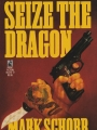 book title=Seize The Dragon